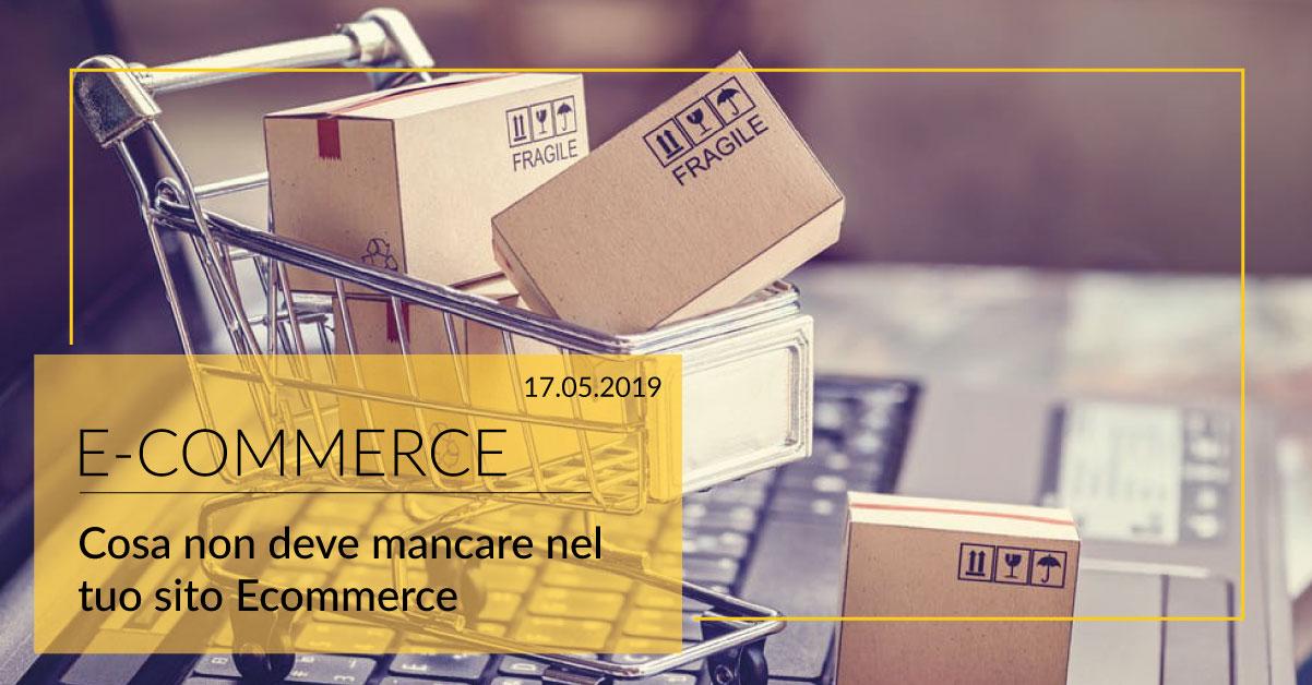 E-commerce:Cosa non deve mancare all'interno del tuo sito