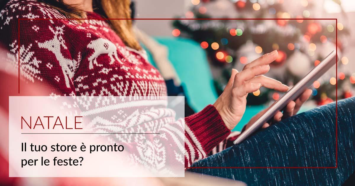 Natale: il tuo store è pronto per il Natale?